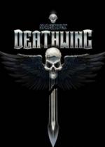 太空战舰:死亡之翼Space Hulk: Deathwing