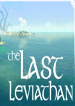 最后的利维坦(The Last Leviathan)v1.1 免安装硬盘版