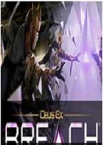 杀出重围:缺口Deus Ex: Breach 简体中文硬盘版