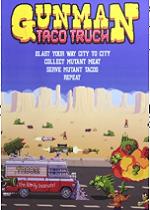 Gunman Taco Truck简体中文硬盘版