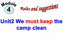 《We must keep the camp clean》Rules and suggestions ppt课件