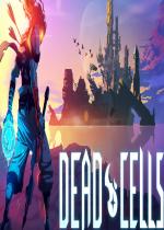 Dead Cells(抽风试玩)