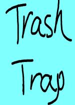 Trash Trap