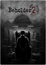 旁观者2(Beholder 2)简体中文硬盘版