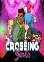 Crossing Souls【中国BOY试玩】