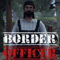 边境检察官Border Officer