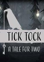 滴答滴答双人故事(Tick Tock: A Tale for Two)免安装绿色版