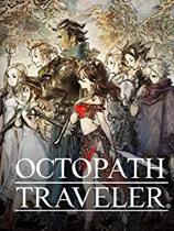 八方旅人(Octopath Traveler)codex版