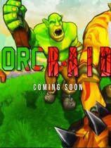 兽人突击(Orc Raid) 免安装绿色