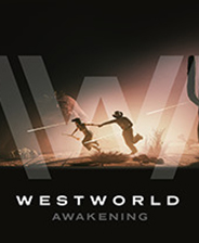 西部世界觉醒(Westworld Awakening)