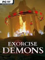 驱除恶魔(Exorcise The Demons)