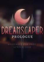 层层梦境序章(Dreamscaper: Prologue)