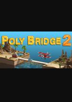 桥梁建造师2(Poly Bridge 2) x64简体中文硬盘版