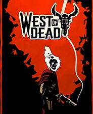 死亡之西West of Dead 简体中文测试版