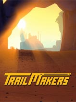 开拓者trailmakers(附带全DLC)免安装绿色中文学习版