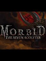 病态七侍者Morbid The Seven Acolytes