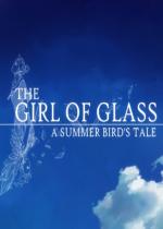 玻璃女孩The Girl of Glass免安装硬盘版