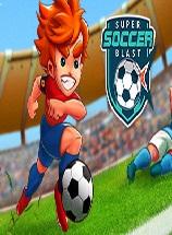 Super Soccer Blast破解版Build5816344安装版