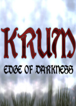 KRUM Edge Of Darkness 破解版