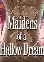 虚梦的少女Maidens of a Hollow Dream简体中文硬盘版