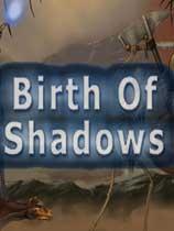 阴影的诞生Birth of Shadows免安装绿色版