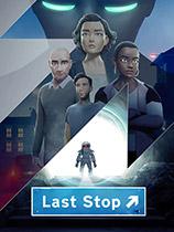 Last Stop免安装绿色中文版