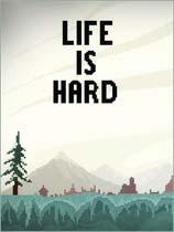 生活很艰难Life is Hard免安装绿色中文版