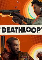 死亡循环DeathloopSteam正版分流