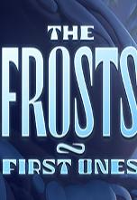 弗罗斯特一家初次见面的人The Frosts:First Ones绿色硬盘版免安装v1.0 绿色版